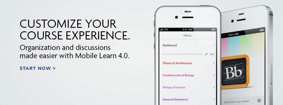 Blackboard Mobile Learn. Customize your course experience.