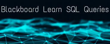 Blackboard Learn SQL Queries